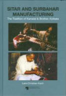 Sitar and Surbahar Manufacturing by Lars Koch